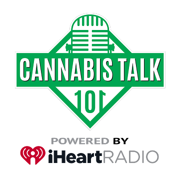 iHeart Radio Presents: Cannabis Talk 101